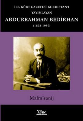 İlk Kürt Gazetesi Kurdistan'ı Yayımlayan Abdurrahman Bedirhan.jp